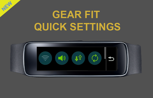 Gear Fit Quick Settings