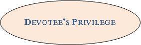 Devotees Privilege