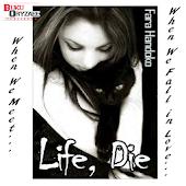 Novel Cinta Life, Die