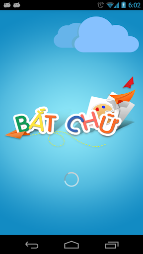 B?t Ch? - Duoi Hinh Bat Chu 6.1 | Get Android APPs APK