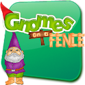 Gnomes On a Fence!