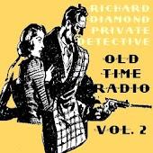 Richard Diamond OTR Volume #2
