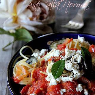 Pasta alla Norma (with Eggplant and Tomato).
