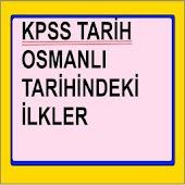 KPSS Tarih Osmanlıda İlkler