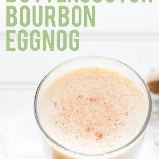 Butterscotch Bourbon Eggnog.