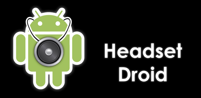 Headset Droid - ver. 1.26.9