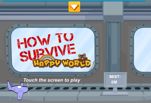 How To Survive: Happy World