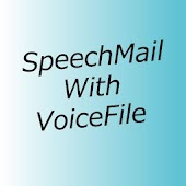 Speech mail with voice file.