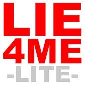 Lie 4 Me Lite