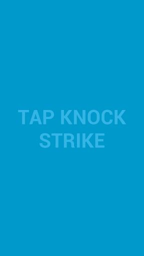 Tap Knock Strike
