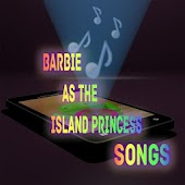 Barbie Island Princess Songs