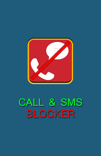 CALL-MESSAGE BLOCKER
