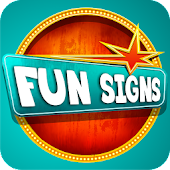 Fun Signs - Prank your friends