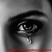 Best Heartbroken Quotes