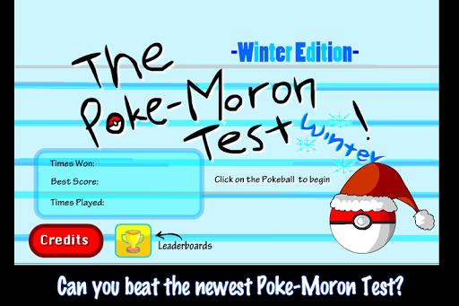 Poke Moron Test:Winter Edition