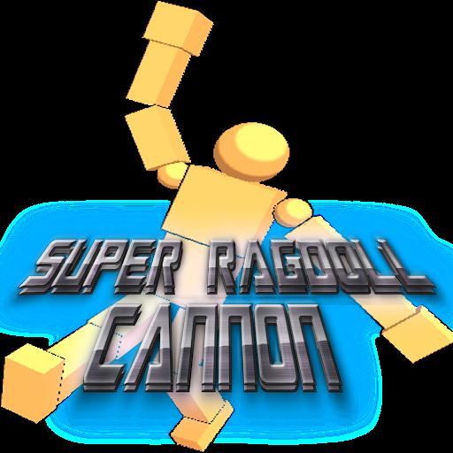 Super Ragdoll Cannon