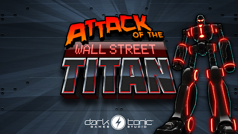 Attack of the Wall St. Titan Screenshot 12