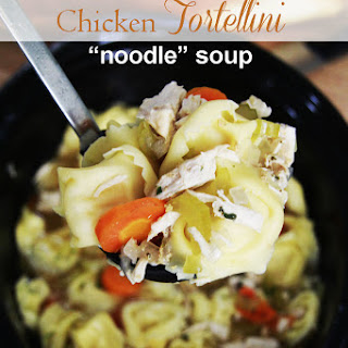 "Slow Cooker ChunkyTortellini Chicken ""Noodle"" Soup"