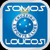 """Somos Loucos """"Cruzeiro"""""""