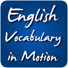 English Vocabulary in Motion icon