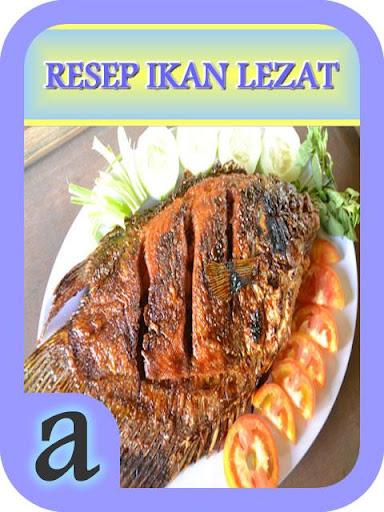 Resep Ikan Lezat