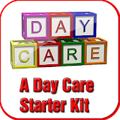 A Day Care Starter Kit