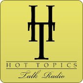 Hot Topics Talk Radio