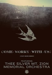 Come Worry With Us! : Thee Silver Mt. Zion
