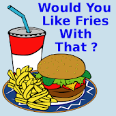 Would you like fries, Pro