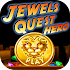 Jewels Quest Hero - Gem Match v2.2.0
