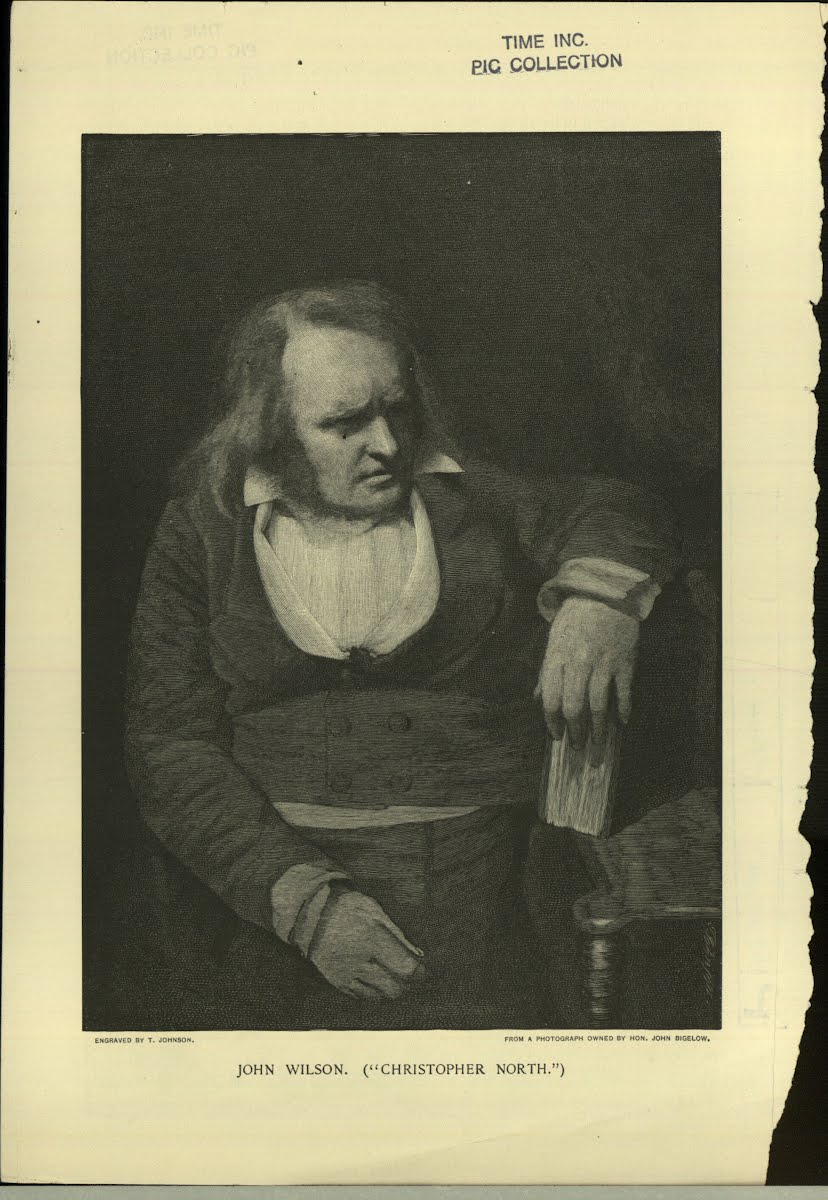 "Wilson John Professor, Poet & Bssagist 1785-1854. Scottish Author- "" Christopher Vorth """