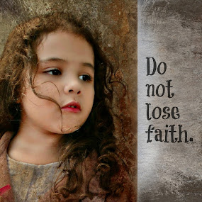 FAITH by Lina Marano - Typography Quotes & Sentences ( Emotion, portrait, human, people,  )