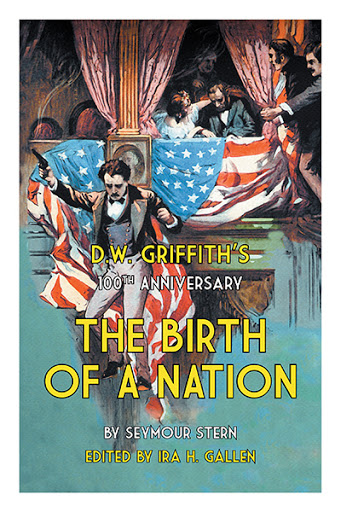D.W. Griffith's 100th Anniversary The Birth of a Nation cover