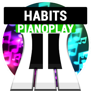 """Habits"" PianoPlay for PC and MAC"