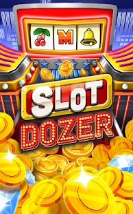 Slot Dozer
