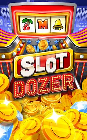 Slot Dozer 1.0.2 screenshot 48587