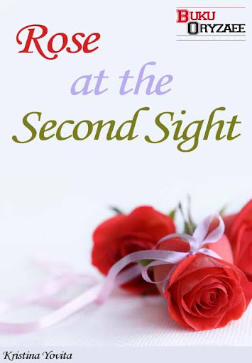 Novel Rose At The Second Sight