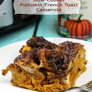Slow Cooker Overnight Pumpkin French Toast Casserole.