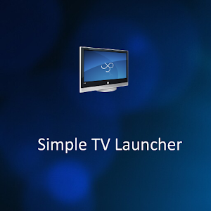 Simple TV Launcher | FREE Android app market