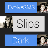 EvolveSMS Theme -BH Slips Dark