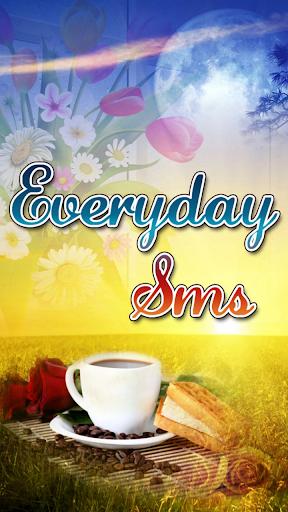 EVERYDAY SMS