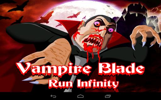 Vampire Blade Run Infinity