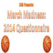 March Madness Questionnaire