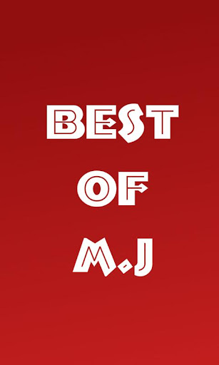 Best of M J