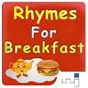 Nursery Rhymes For Breakfast