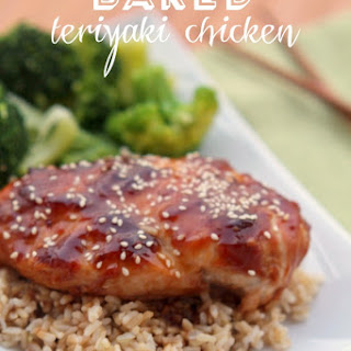 Baked Teriyaki Chicken.