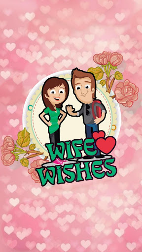 Wife's Wishes