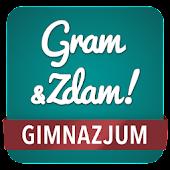 Gram & Zdam Gimnazjum