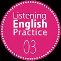 Listening English Practice 03