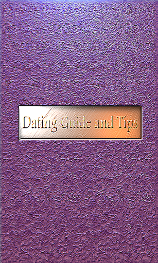 Dating Guide and Tips